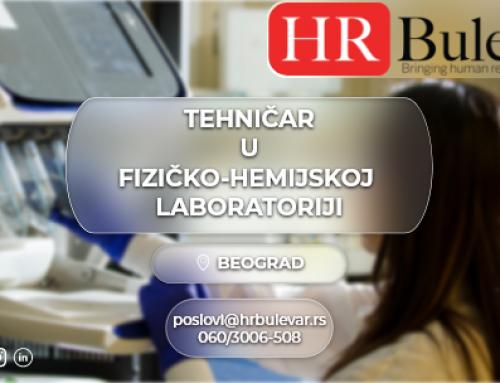 Tehničar u fizičko-hemijskoj laboratoriji| Oglasi za posao, Beograd