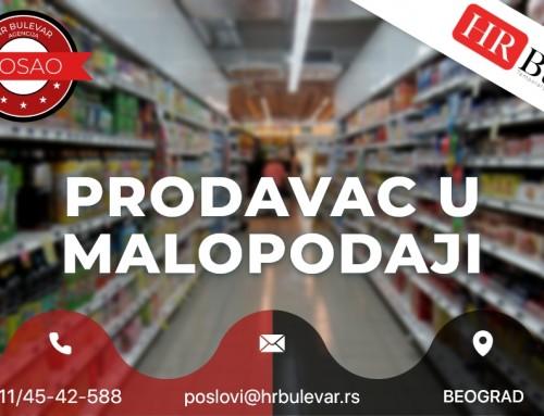 Prodavac u maloprodaji | Oglasi za posao, Beograd