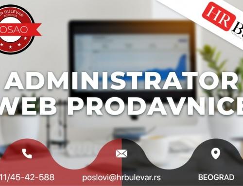 Administrator web prodavnice | Oglasi za posao, Beograd